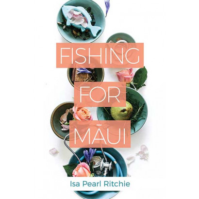 Fishing for Māui, by Isa Pearl Ritchie (Fiction)