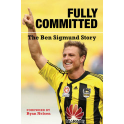 Fully Committed: The Ben Sigmund Story