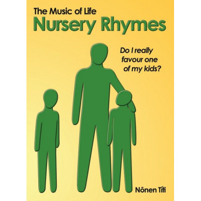 The Music of Life: Nursery Rhymes