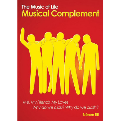 The Music of Life: Musical Complement, by Nonen Titi (Relationships)