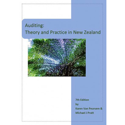 Auditing: Theory and Practice in New Zealand (7th Edition), by Karen Van Peursem and Michael J Pratt (Business)