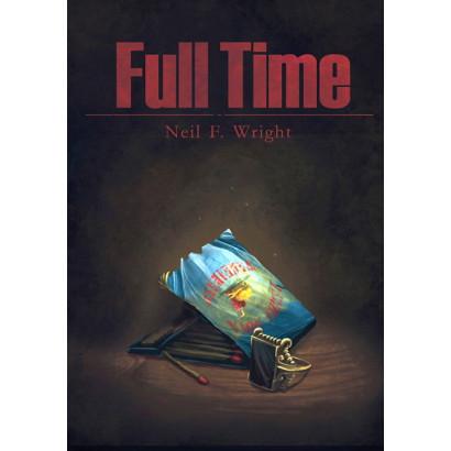 Full Time, by Neil Wright (Fiction)