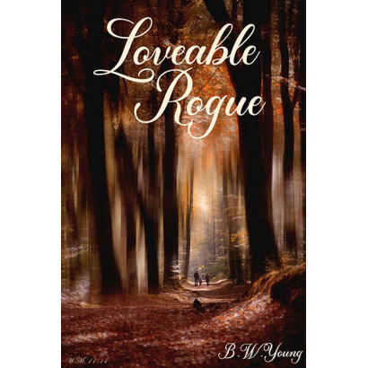 Loveable Rogue, by B W Young (Fiction)