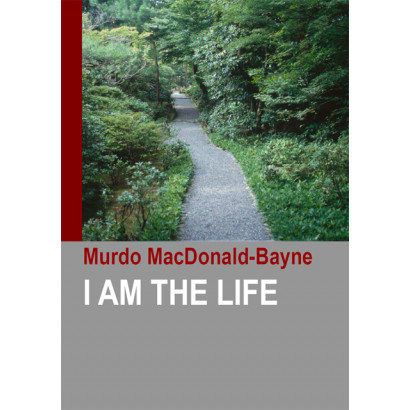 I Am the Life, by Murdo MacDonald-Bayne (Health)