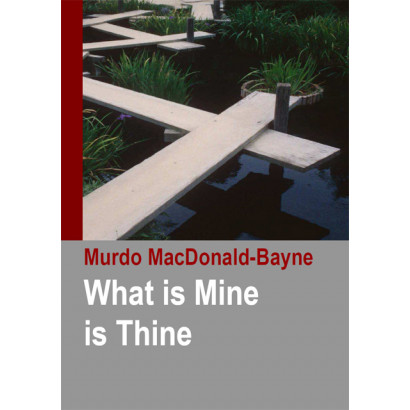 What is Mine is Thine, by Murdo MacDonald-Bayne (Spiritual)