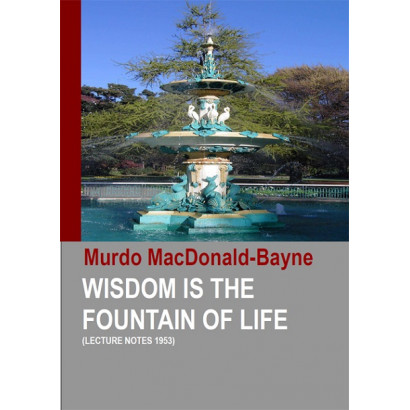Wisdom is the Fountain of Life (Lecture Notes 1953)