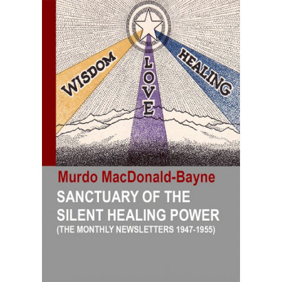 Sanctuary of the Silent Healing Power, by Murdo MacDonald-Bayne (Spiritual)
