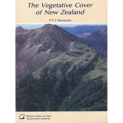 The Vegetative Cover of New Zealand, by P F J Newsome (Science & Natural History)