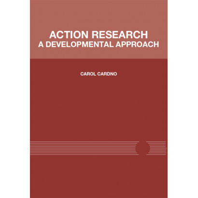 Action research: A developmental approach, by Dr Carol Cardno (Education)