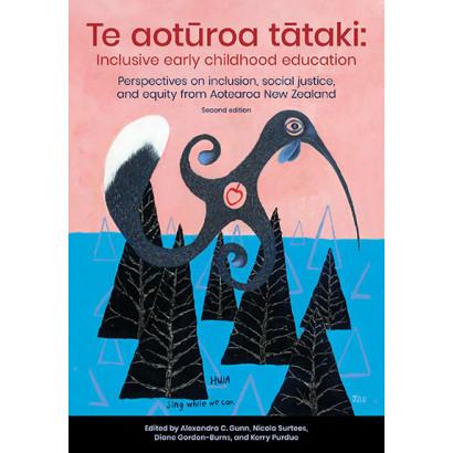 Te aotūroa tātaki: Inclusive early childhood education (2nd ed.)