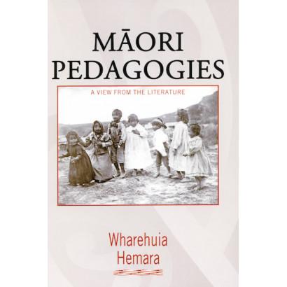 Māori Pedagogies: A view from the literature, by Wharehuia Hemara (Māori / Pacific (historical))