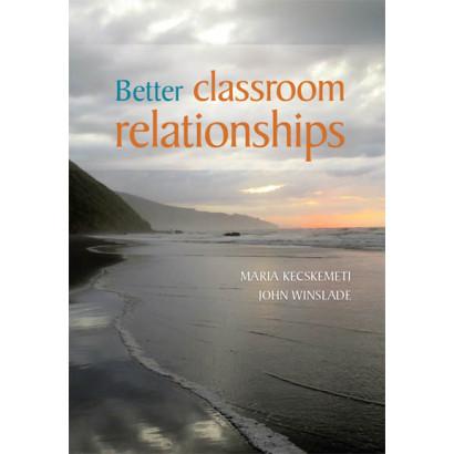 Better Classroom Relationships