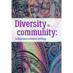 Diversity in community: Indigenous scholars writing