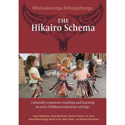 The Hikairo Schema: Early childhood education settings