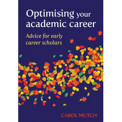 Optimising your Academic Career