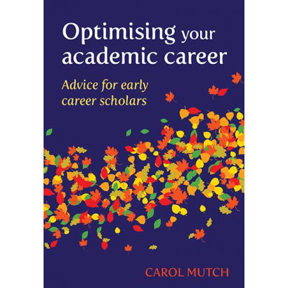 Optimising your Academic Career, by Carol Mutch (Education)
