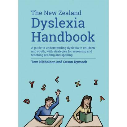 The New Zealand Dyslexia Handbook, by Tom Nicholson and Sue Dymock (Education)