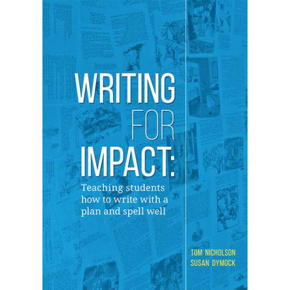 Writing for Impact, by Tom Nicholson and Susan Dymock (Education)