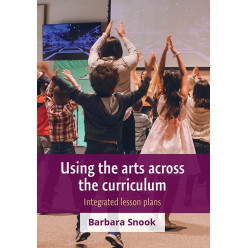 Using the arts across the curriculum: Integrated lesson plans
