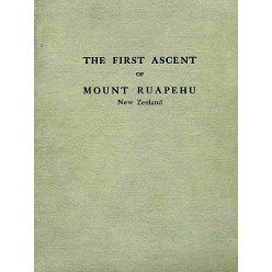 The First Ascent of Mount Ruapehu
