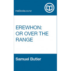 Erewhon: or Over the Range