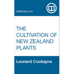 The Cultivation of New Zealand Plants