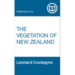 The Vegetation of New Zealand