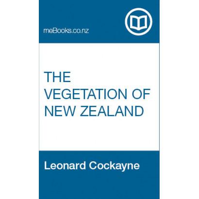 The Vegetation of New Zealand, by Leonard Cockayne (Science & Natural History)