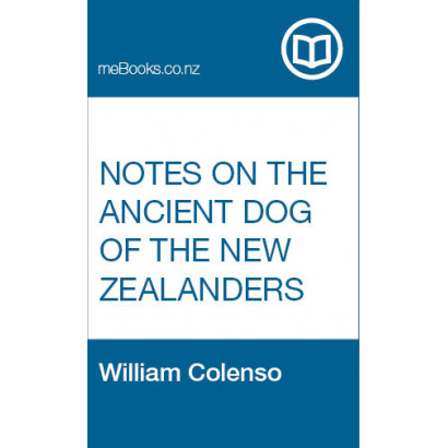 Notes on the Ancient Dog of the New Zealanders