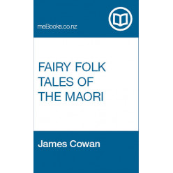 Fairy Folk Tales of the Maori