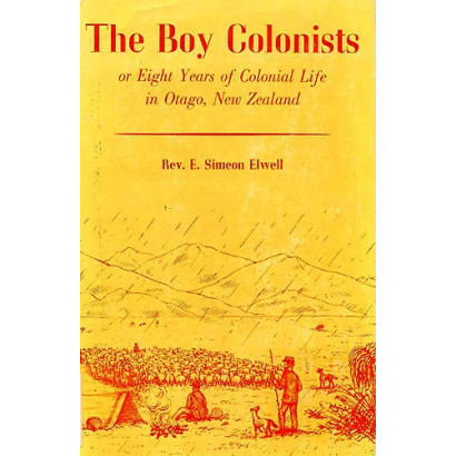 The Boy Colonists, by  E. Simeon Elwell  (Fiction & Literature)