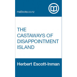Free Ebook: The Castaways of Disappointment Island