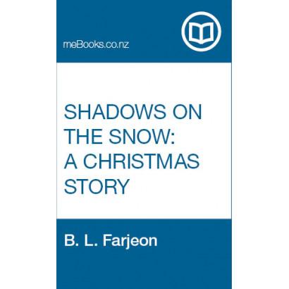 Shadows on the Snow: A Christmas Story