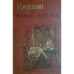 Raromi or The Maori Chief's Heir