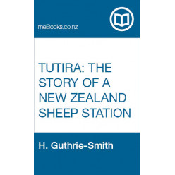 Tutira: The Story of a New Zealand Sheep Station