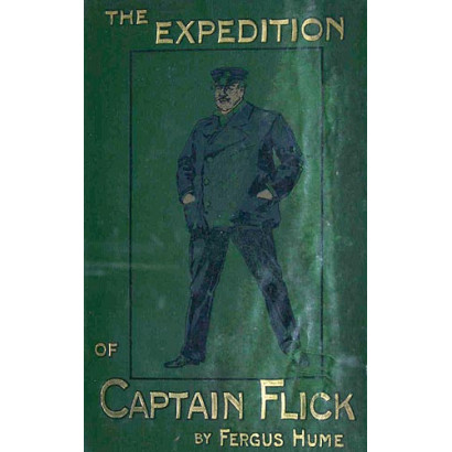 The Expedition of Captain Flick: A Story of Adventure, by  Fergus Hume  (Fiction & Literature)
