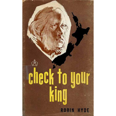 Check to Your King, by Robin Hyde (Fiction & Literature)