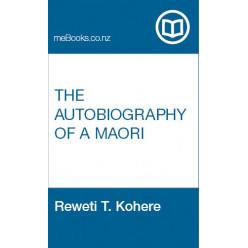 The Autobiography of a Maori