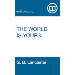 Free Ebook: The World is Yours by G.B. Lancaster