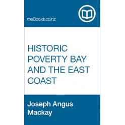 Historic Poverty Bay and the East Coast, N.I., N.Z