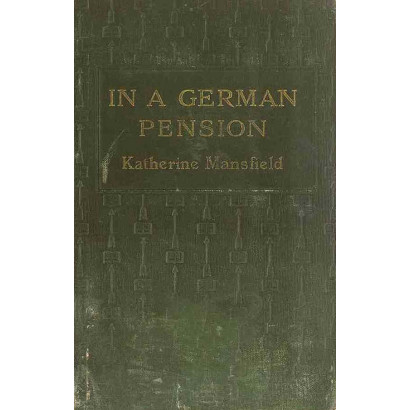 In A German Pension, by Katherine Mansfield  (Fiction & Literature)
