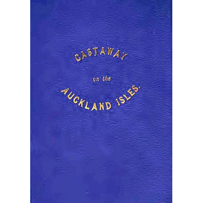 Castaway on the Auckland Isles, by Thomas Musgrave (Biography)