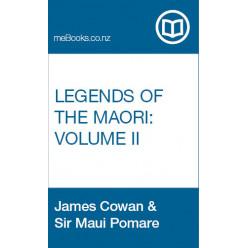 Legends of the Maori Volume 2