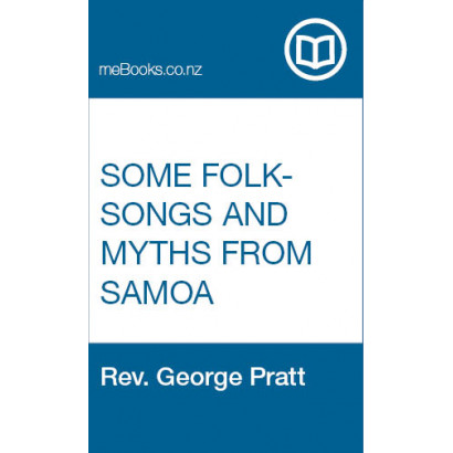 Some Folk-Songs and Myths From Samoa