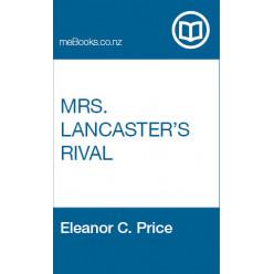 Mrs. Lancaster's Rival