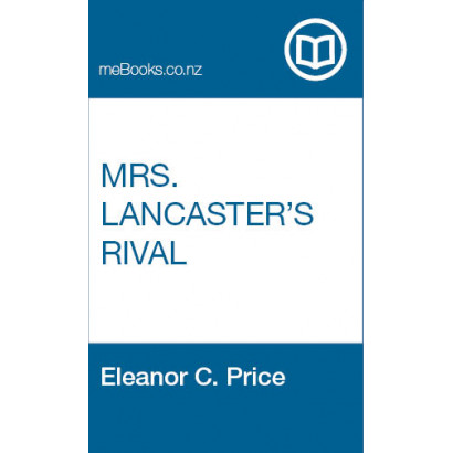 Mrs. Lancaster's Rival, by Eleanor C. Price (Fiction & Literature)