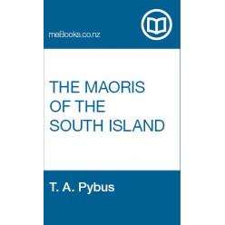 The Maoris of the South Island