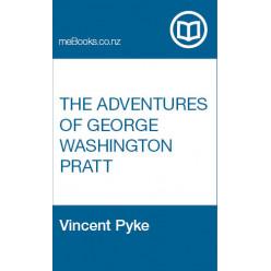 The Adventures of George Washington Pratt