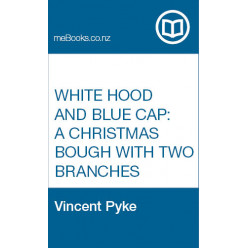 White Hood and Blue Cap: A Christmas Bough with Two Branches