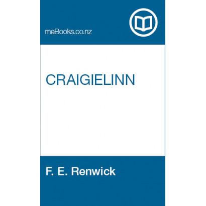 Craigielinn, by F. E. Renwick (Fiction & Literature)